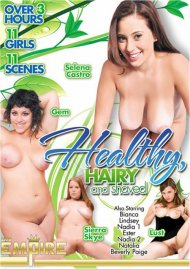 Healthy, Hairy And Shaved Porn Movie