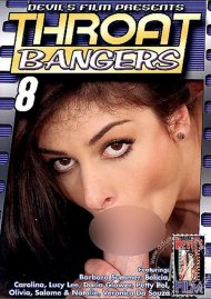 Throat Bangers 8 Porn Movie
