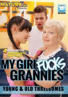 My Girl Fucks Grannies Porn Video