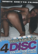 Banged In Bangladesh 4 Disc Collector Pack Porn Movie