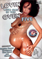 Lovin With One In The Oven 5 Porn Movie