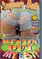 Seymore Butts' Bustin Out My Best Porn Video