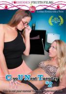 C You Next Tuesday #2 Movie