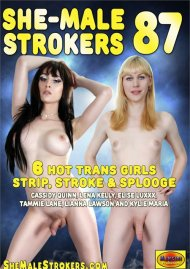 She-Male Strokers 87 Porn Movie
