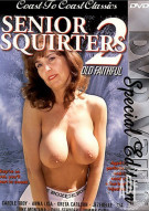 Senior Squirters 2 Porn Movie