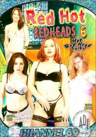 Red Hot Redheads 6 Porn Movie