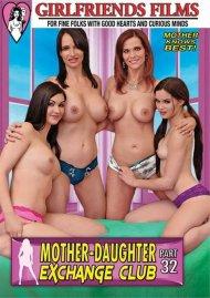Mother-Daughter Exchange Club Part 32 Porn Video