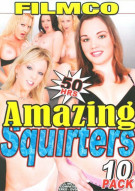 Amazing Squirters 10-Pack Porn Movie
