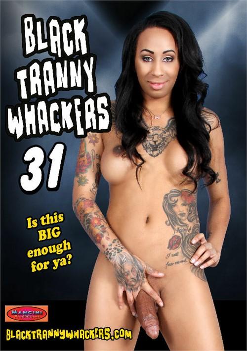 Black tranny whackers dvd
