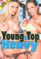 Young & Top Heavy Porn Movie