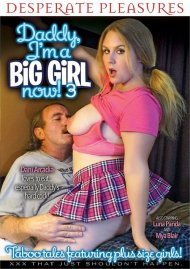 Daddy Im A Big Girl Now! 3 Porn Movie
