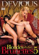 Blondes Who Love Brunettes 5 Porn Movie