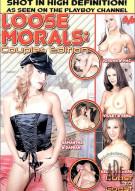 Loose Morals: Couples Edition Porn Movie