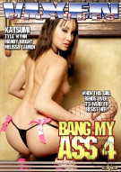 Bang My Ass 4 Porn Movie