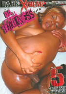 Da Thickness Vol. 4 Porn Movie