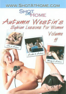 Autumn Westins Sybian Lessons For Women Vol. 11 Porn Movie