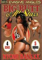 Big Butt All Stars: Nyomi Banxxx Porn Movie