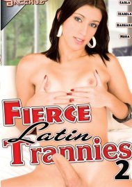 Fierce Latin Trannies 2 Porn Movie