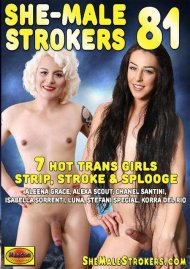 She-Male Strokers 81 Porn Movie