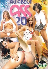 All About Ass 20 Porn Movie