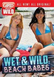 Girls Gone Wild: Wet & Wild Beach Babes porn DVD from GGW.