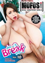 Don't Break Me Vol. 10 HD porn video from MOFOS.
