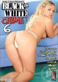 Black On White Crime 6 Porn Movie