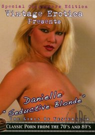 "Danielle ""Seductive Blonde"" Porn Movie"