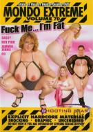 Mondo Extreme 70: Fuck Me...I'm Fat Porn Video