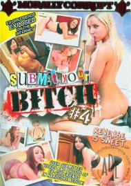 Submit Your Bitch 4 Porn Movie