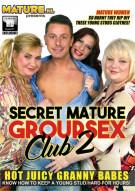 Secret Mature Group Sex Club 2 Porn Movie