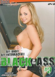 Black In The Ass #3 Porn Movie