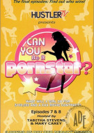 Can You Be a Pornstar? Episodes 7&8 Porn Movie