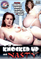 Knocked Up And Nasty Porn Movie