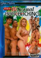 Bi-Sexual Barebacking Vol. 6 Porn Movie