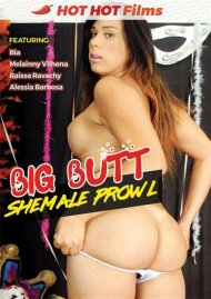 Big Butt Shemale Prowl Porn Movie