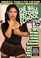 She Male Reform School 16 Porn Movie
