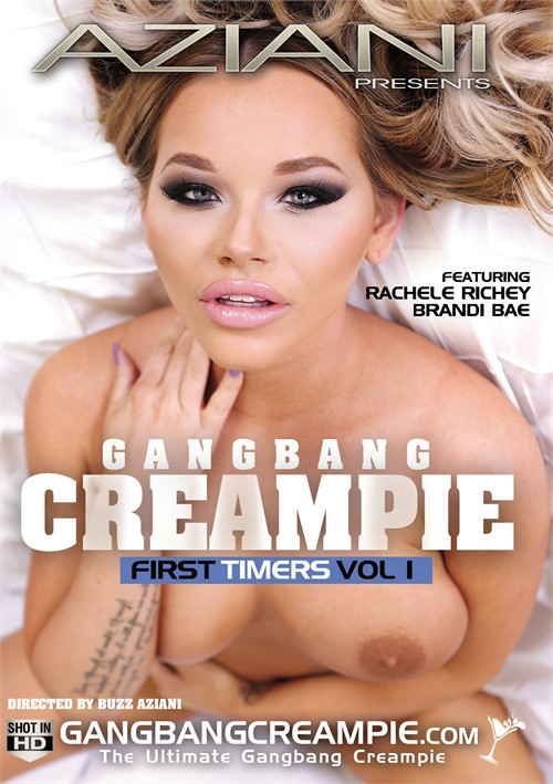 Gangbang Creampie First Timers Vol. 1