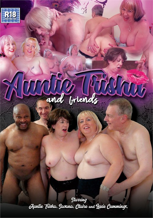 Auntie Trisha and Friends porn video
