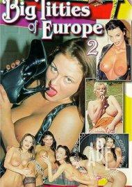 Big Titties of Europe 2 Porn Movie