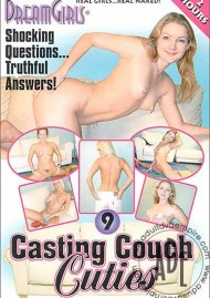 Dream Girls: Casting Couch Cuties 9 Porn Movie