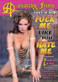 Fuck Me Like You Hate Me Porn Movie