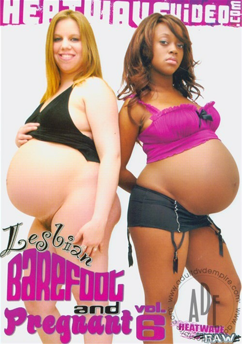 Lesbian Barefoot And Pregnant Vol. 6