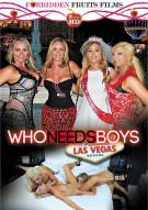 Who Needs Boys Las Vegas Porn Movie
