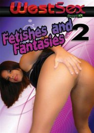 Fetishes And Fantasies 2 Porn Video