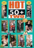 Hot 50+ 2 Porn Movie