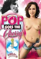 Pop Goes The Cherry Porn Movie