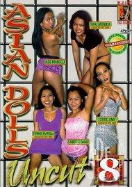 Asian Dolls Uncut Vol. 8 Porn Movie