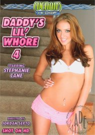 Daddys Lil Whore 4 Porn Movie