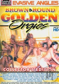 Brown & Round Golden Orgies: Collectors Edition Porn Movie